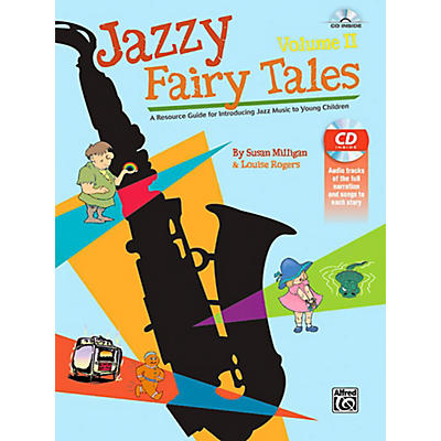 Alfred Jazzy Fairy Tales, Volume II - Book & CD