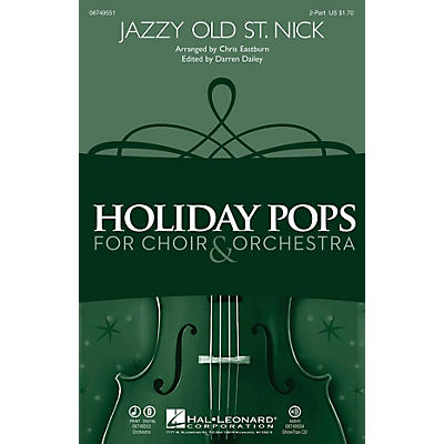 Hal Leonard Jazzy Old St. Nick 2-Part arranged by Chris Eastburn