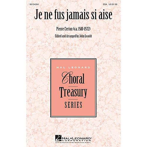 Hal Leonard Je ne fus jamais si aise SSA arranged by John Leavitt