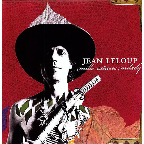 Alliance Jean Leloup - Mille Excuses Milady