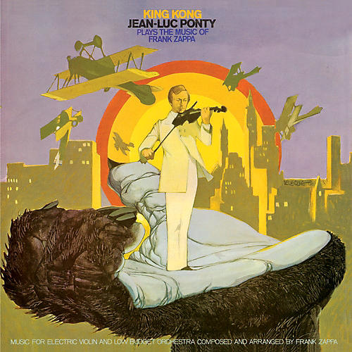 Alliance Jean-Luc Ponty - King Kong: Jean-Luc Ponty Plays The Music Of Frank Zappa