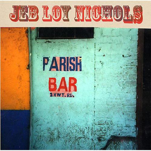 Alliance Jeb Loy Nichols - Parish Bar