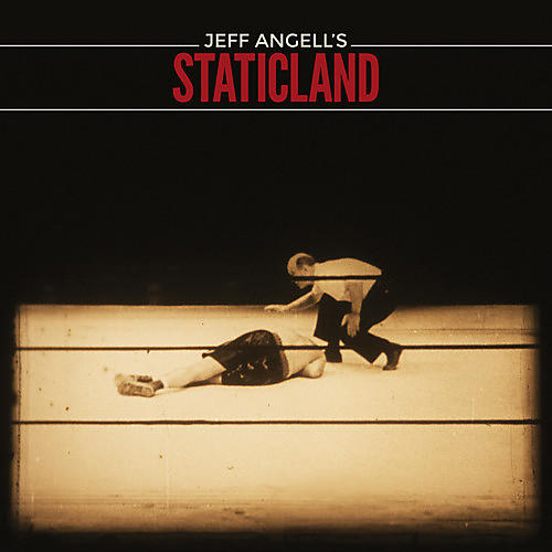 Alliance Jeff Angell's Staticland - Jeff Angell's Staticland