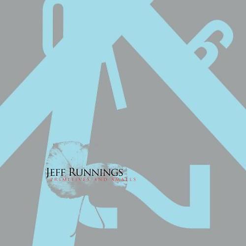 Alliance Jeff Runnings - Primitives & Smalls