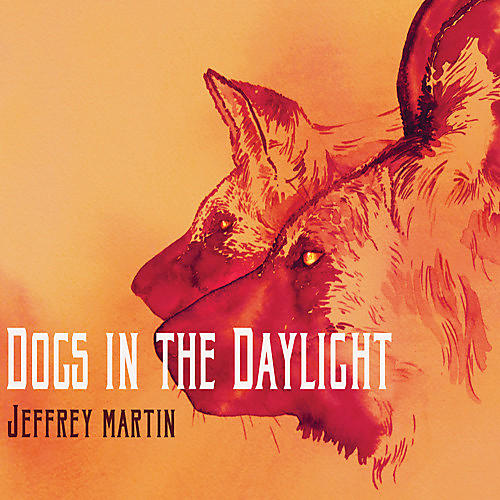 Alliance Jeffrey Martin - Dogs in the Daylight