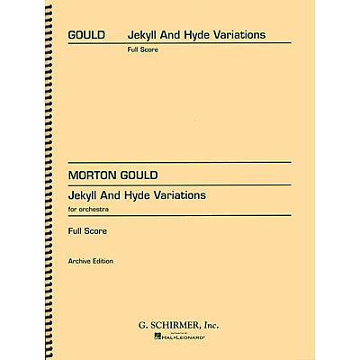G. Schirmer Jekyll and Hyde Variations (Full Score) Study Score Series Composed by Morton Gould