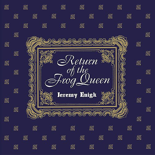 Alliance Jeremy Enigk - Return Of The Frog Queen