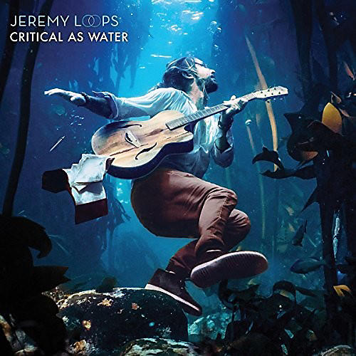 Alliance Jeremy Loops - Critical As Water