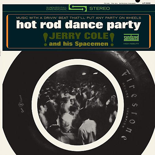 Alliance Jerry Cole - Hot Rod Dance Party