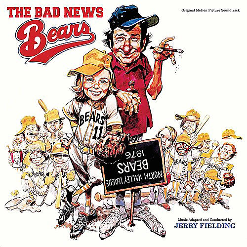 Jerry Fielding - The Bad News Bears (Original Motion Picture Soundtrack)
