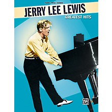 Alfred Jerry Lee Lewis Greatest Hits Piano, Vocal, Guitar Songbook