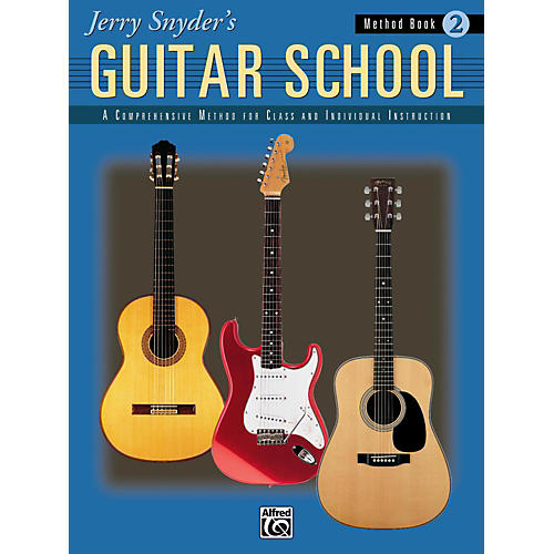 Alfred Jerry Snyder's Guitar School Method Book 2 Book