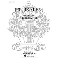 G. Schirmer Jerusalem A Cappella For Chorus With Solo Quartet SATB composed by Gregg Smith