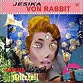 Alliance Jesika Von Rabbit - Journey Mitchell thumbnail