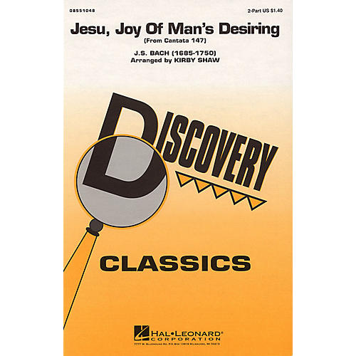 Hal Leonard Jesu, Joy of Man's Desiring 2-Part arranged by Kirby Shaw