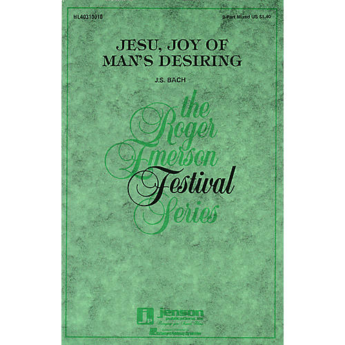Hal Leonard Jesu, Joy of Man's Desiring 3-Part Mixed arranged by Roger Emerson