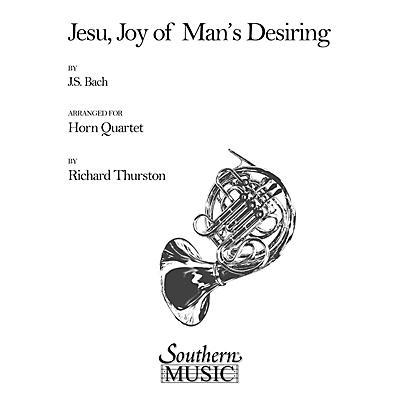 Southern Jesu, Joy of Man's Desiring (Horn Quartet) Southern Music Series Arranged by Richard E. Thurston