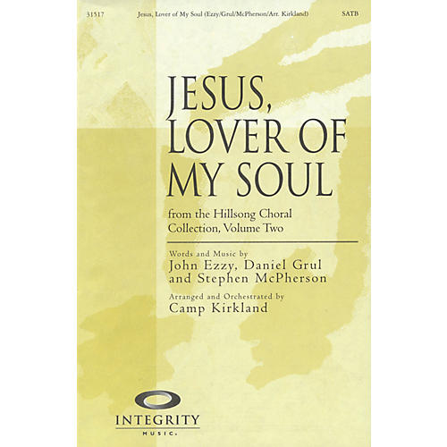 Integrity Music Jesus, Lover of My Soul Arranged by Camp Kirkland