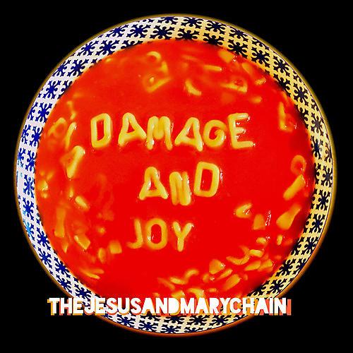 Alliance Jesus & Mary Chain - Damage And Joy