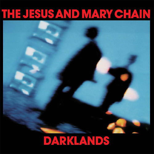 Alliance Jesus & Mary Chain - Darklands