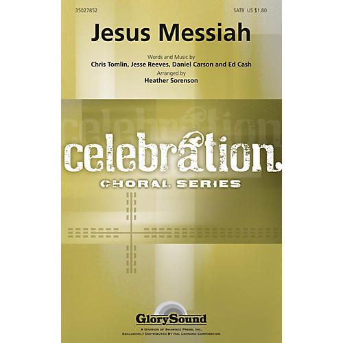 Shawnee Press Jesus Messiah (Celebration Choral Series) Studiotrax CD Arranged by Heather Sorenson