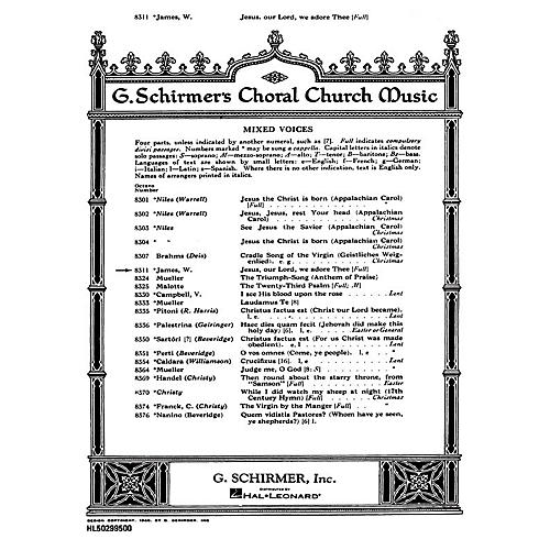G. Schirmer Jesus Our Lord We Adore Thee SATB composed by W James