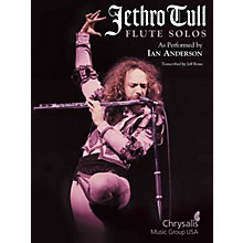 Hal Leonard Jethro Tull - Flute Solos (As Performed by Ian Anderson) Artist Books Series Performed by Jethro Tull