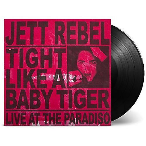 Alliance Jett Rebel - Tight Like a Baby Tiger