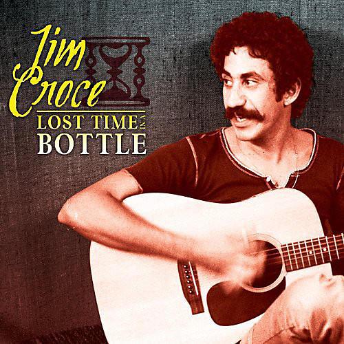 Alliance Jim Croce - Lost Time in a Bottle