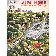 Hal Leonard Jim Hall - Exploring Jazz Guitar