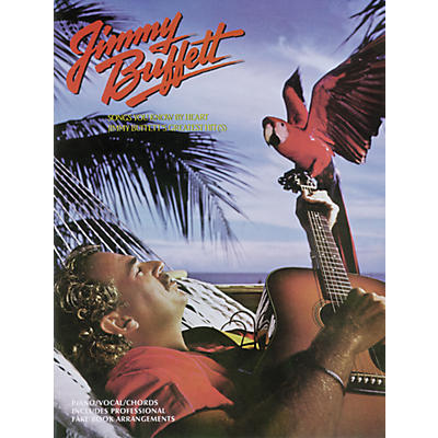Alfred Jimmy Buffett - Songs You Know By Heart Piano, Vocal, Guitar Songbook