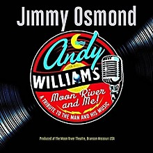 Jimmy Osmond - Moon River & Me: A Tribute To Andy Williams