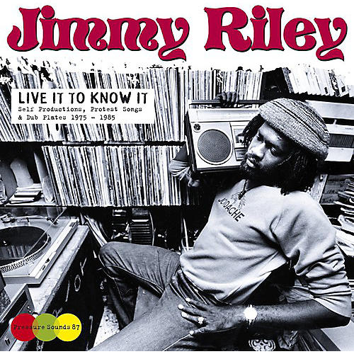 Alliance Jimmy Riley - Live It to Know It