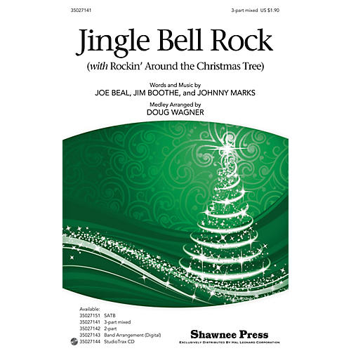 Shawnee Press Jingle-Bell Rock (with Rockin' Around the Christmas Tree) 3-Part Mixed arranged by Douglas Wagner