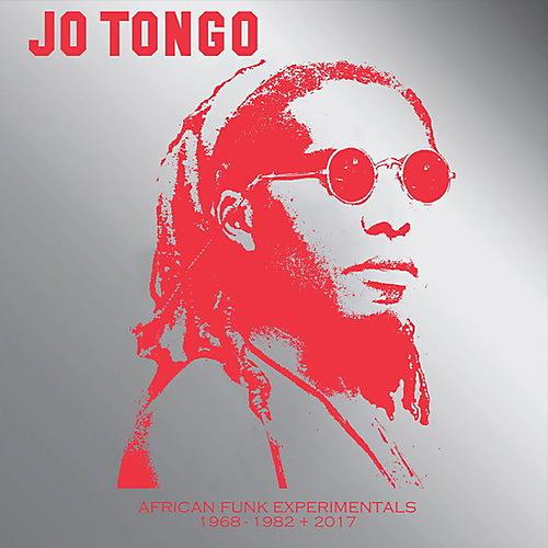 Alliance Jo Tongo - African Funk Experimentals (1968-1982 + 2017)