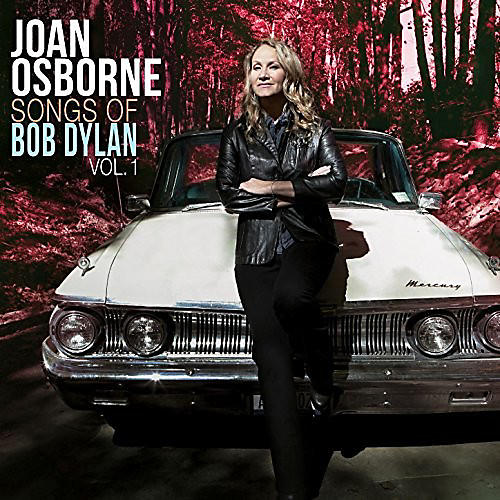 Alliance Joan Osborne - Songs Of Bob Dylan