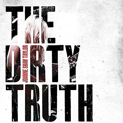 Alliance Joanne Shaw Taylor - Dirty Truth