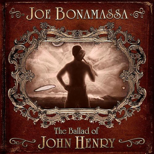 Alliance Joe Bonamassa - Ballad of John Henry