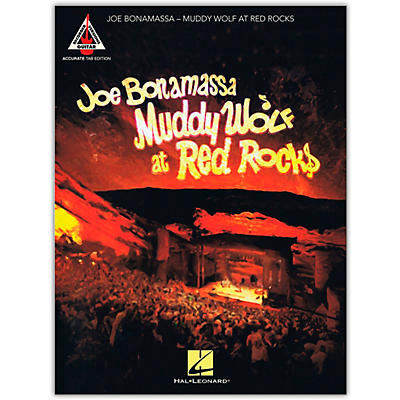 Hal Leonard Joe Bonamassa - Muddy Wolf at Red Rocks Tab Guitar Songbook
