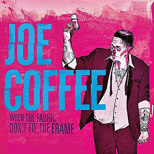 Alliance Joe Coffee - When The Fabric Don't Fit The Frame