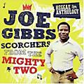 Alliance Joe Gibbs - Scorchers From The Mighty Two thumbnail