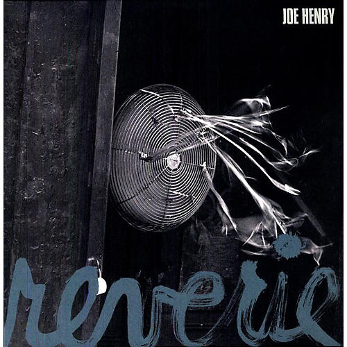 Alliance Joe Henry - Reverie