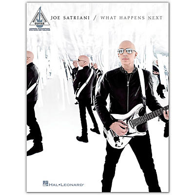 Hal Leonard Joe Satriani - What Happens Next Guitar Recorded Version Songbook