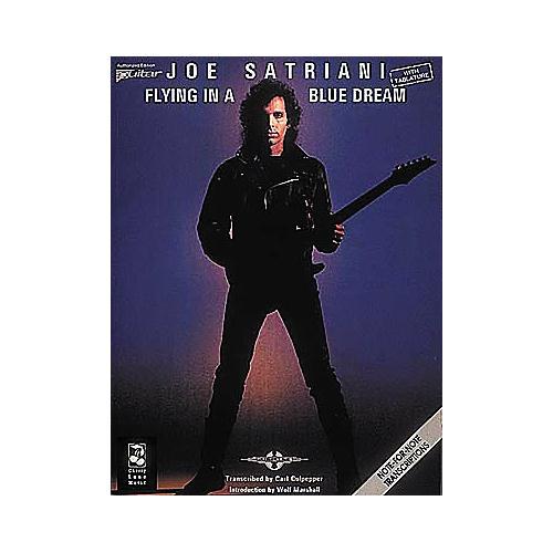 Cherry Lane Joe Satriani Flying in a Blue Dream Guitar Tab Songbook