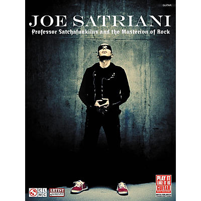 Cherry Lane Joe Satriani: Professor Satchafunkilus and the Musterion of Rock Guitar Tab