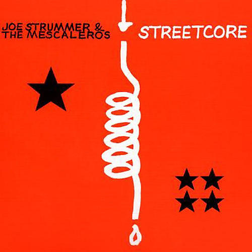 Alliance Joe Strummer and the Mescaleros - Streetcore