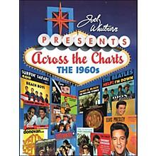 Hal Leonard Joel Whitburn Presents Across The Charts The 1960's