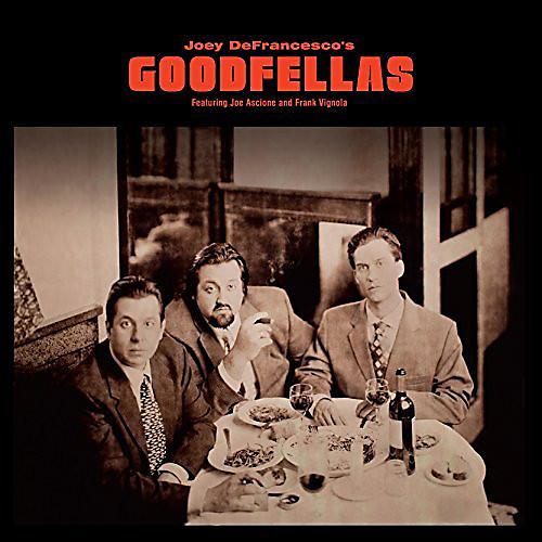 Alliance Joey DeFrancesco - Goodfellas
