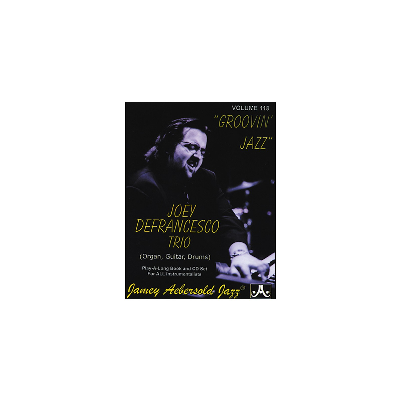 Jamey Aebersold Joey Defrancesco Groovin' Jazz Play-Along Book and CD