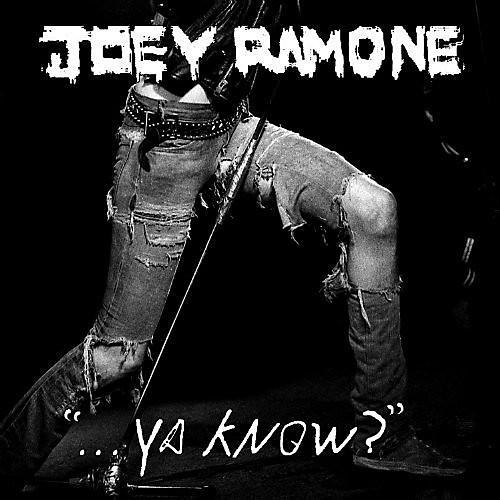 Alliance Joey Ramone - Ya Know